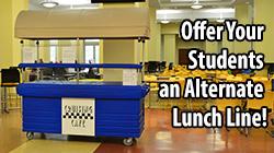 Kiosk Cafeteria - Cambro School Blog