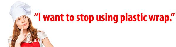 stopusingplasticwrap